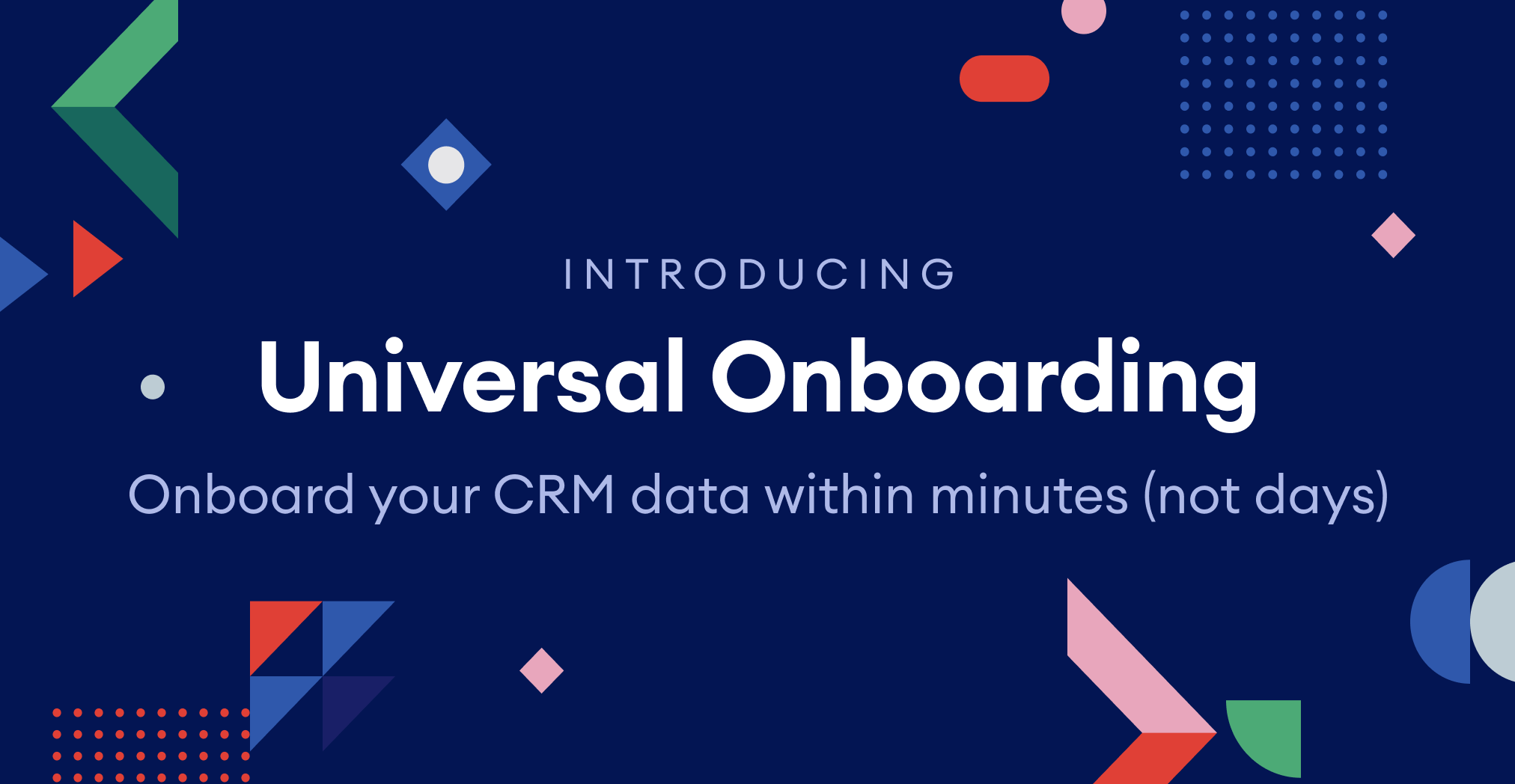 Match your CRM data to digital identifiers in minutes with Universal Onboarding